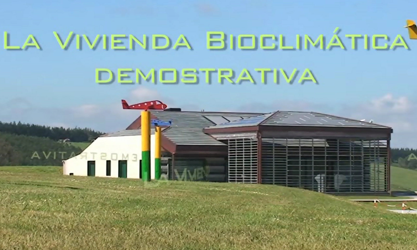 Demonstrative Bioclimatic House